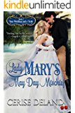 Lady Mary's May Day Mischief: Four Weddings and a Frolic