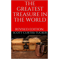 The Greatest Treasure in the World: Revised Edition (English Edition)