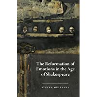 Mullaney, S: Reformation of Emotions in the Age