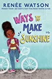 Ways to Make Sunshine (A Ryan Hart Novel, 1)