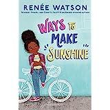 Ways to Make Sunshine (A Ryan Hart Novel, 1)