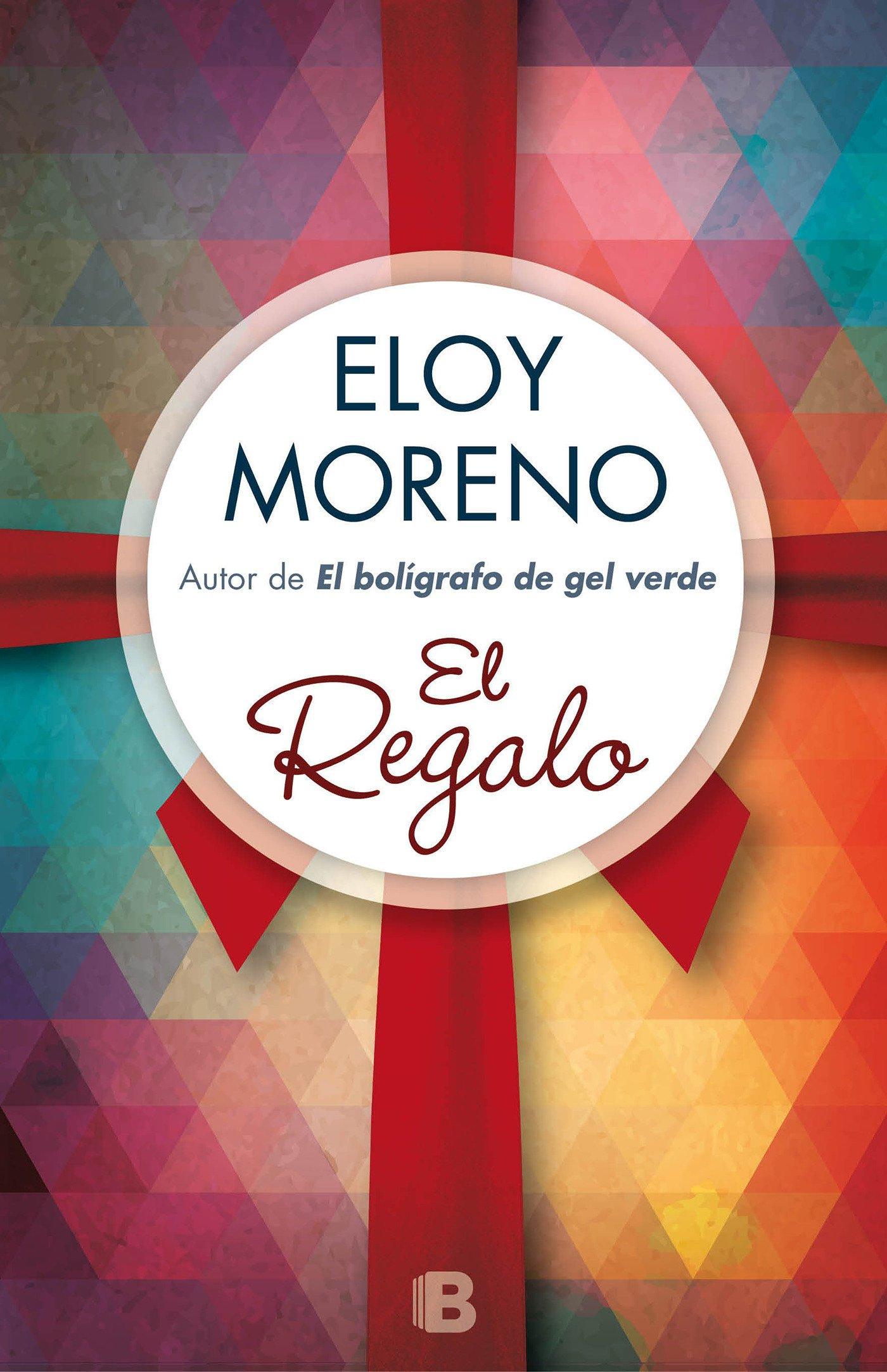 Read Online El regalo/ The Gift (Spanish Edition) ebook