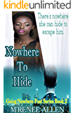 Nowhere To Hide: BWWM Romantic Suspense Novel (Going Nowhere Fast Book 2)