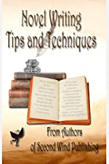 Novel Writing Tips and Techniques Kindle Edition