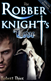 The Robber Knight's Love - Special Edition (The Robber Knight Saga Book 2)