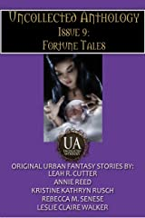 Fortune Tales (Uncollected Anthology Book 9) Kindle Edition
