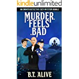 Murder Feels Bad: A Super Funny Psychic Detective Cozy Mystery With Heart (Empath Detective Mysteries Book 2)