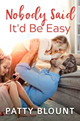 Nobody Said It'd Be Easy Kindle Edition