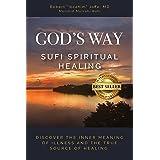 God's Way : Sufi Spiritual Healing
