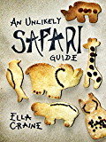 An Unlikely Safari Guide (English Edition)