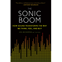The Sonic Boom: How Sound Transforms the Way We Think, Feel, and Buy book cover