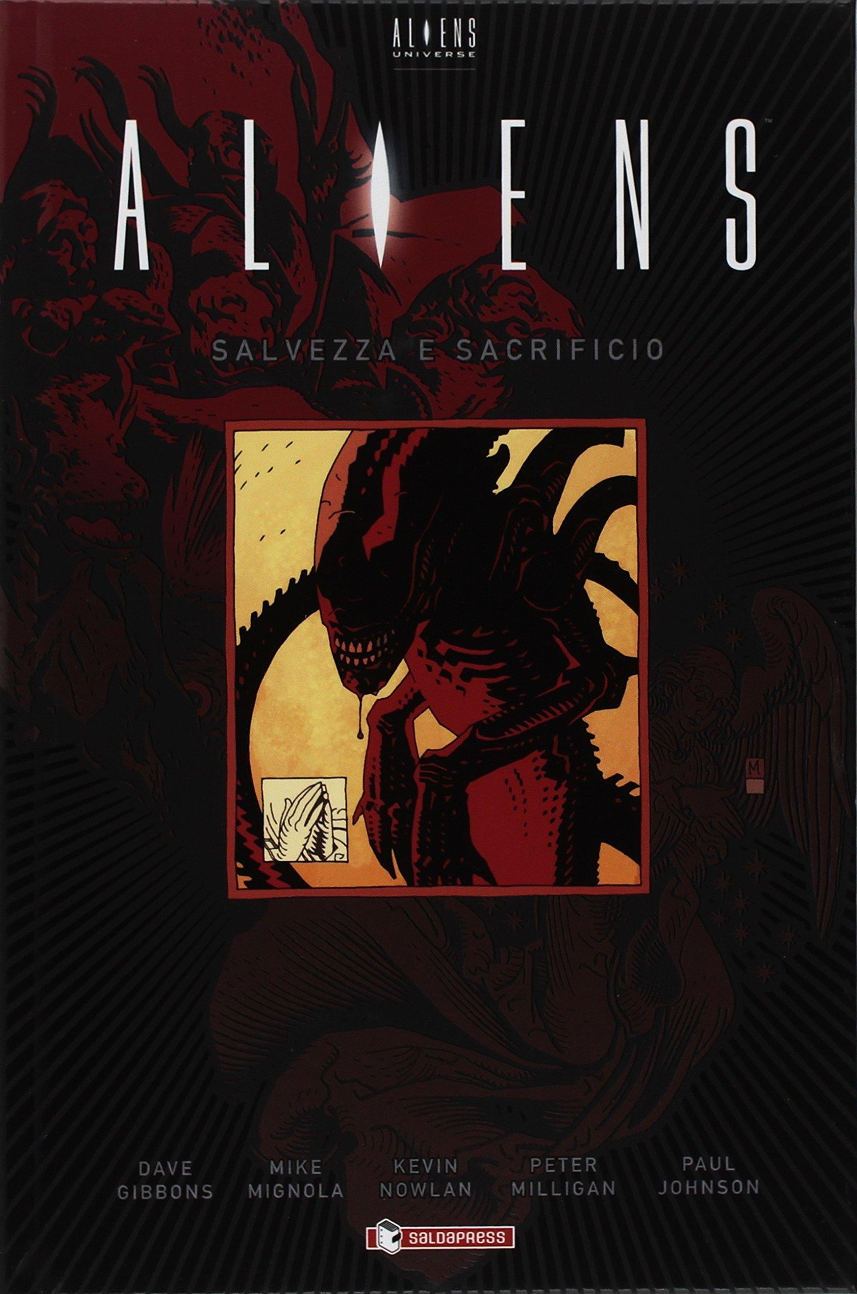 Aliens: salvezza e sacrificio Copertina rigida – 24 mag 2018 Dave Gibbons Mike Mignola Kevin Nowlan Peter Milligan