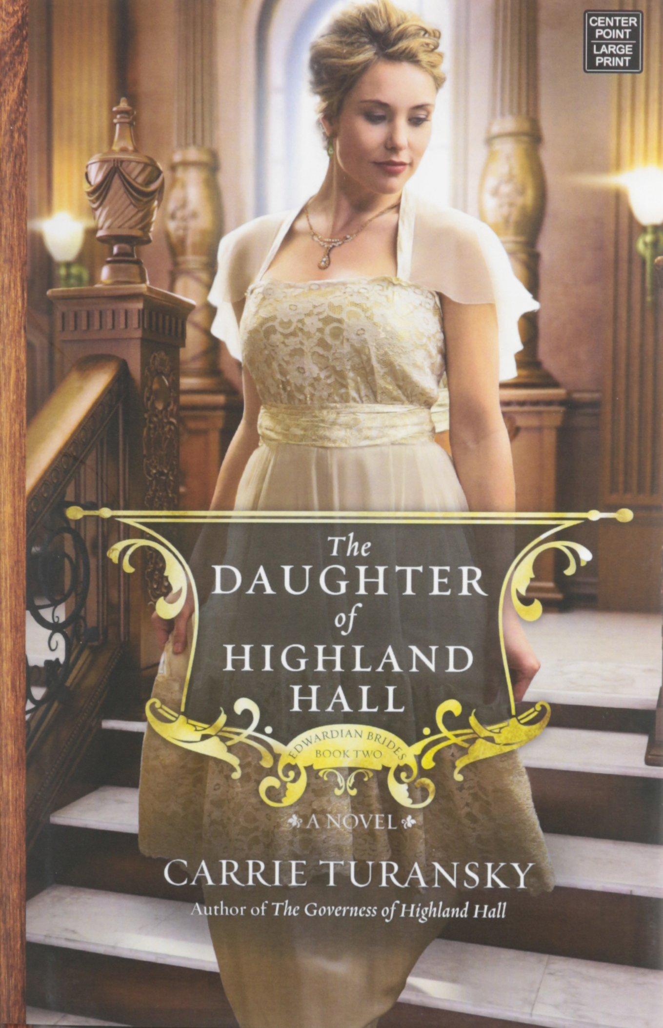 The Daughter of Highland Hall: Edwardian Brides pdf epub