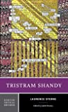 Tristram Shandy (First Edition) (Norton Critical Editions)
