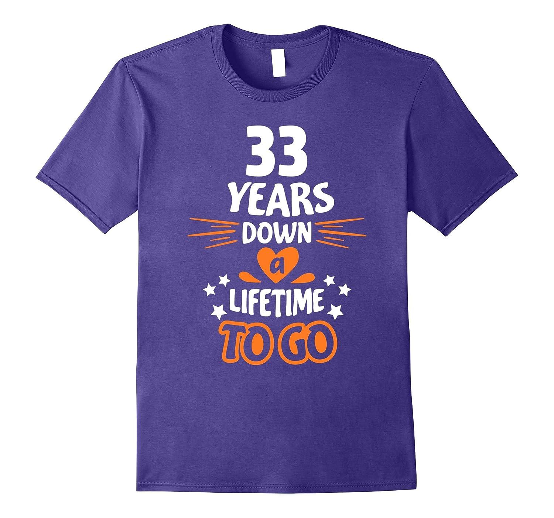 33rd Wedding Anniversary Gift: 33rd Wedding Anniversary Gift For Parents 33 Years T-Shirt