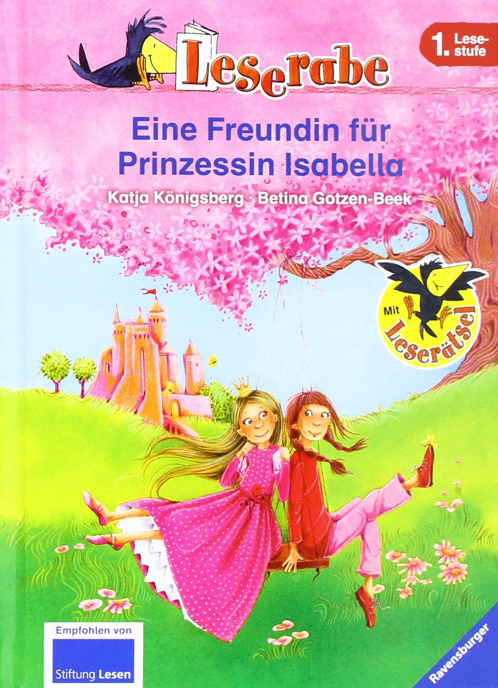 Eine Freundin für Prinzessin Isabella (Leserabe - 1. Lesestufe)