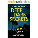 Deep Dark Secrets: a must-read psychological thriller