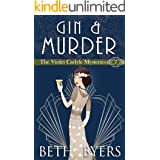 Gin & Murder: A Violet Carlyle Cozy Historical Mystery (The Violet Carlyle Mysteries Book 7)