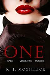 One: Rage Vengeance Murder (A Path of Deception and Betrayal Book 3) Kindle Edition