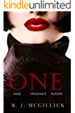 One: Rage Vengeance Murder (A Path of Deception and Betrayal Book 3)