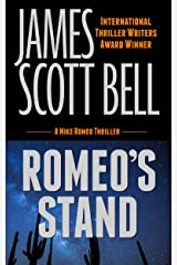 Romeo's Stand (Mike Romeo Thrillers Book 5) Kindle Edition