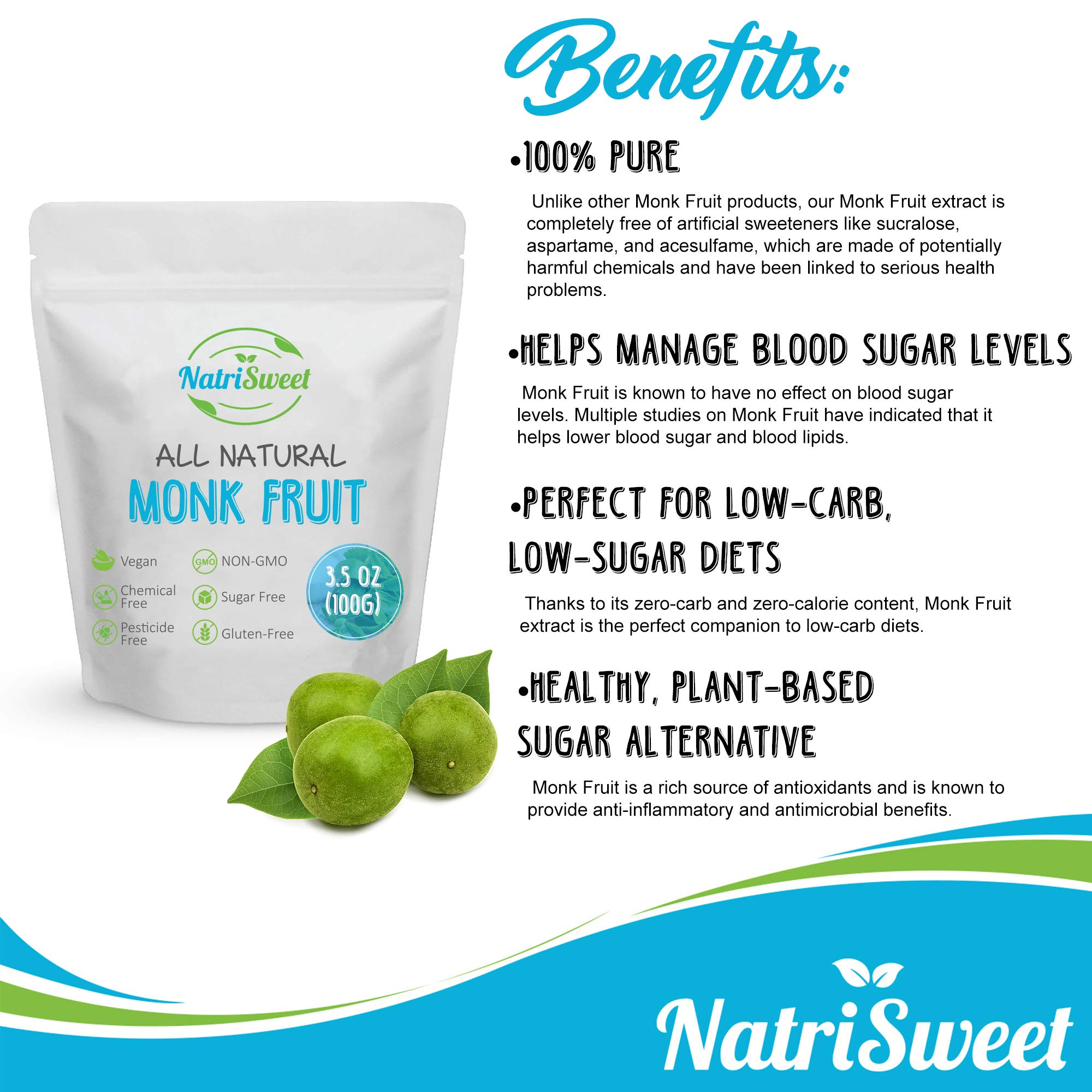 NatriSweet Monk Fruit Extract 3.5oz (100g) 322 Servings | Zero Calorie, Zero Carb, Natural Sweetener | Sugar Alternative with No Artificial Sweeteners | Perfect for Keto, Paleo & Low-Carb Dieters by NatriSweet (Image #4)