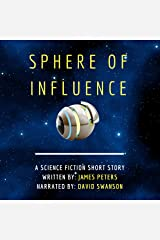 Sphere of Influence: A Science Fiction Short Story Audible Audiobook