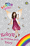 Rainbow Magic: Robyn the Christmas Party Fairy: Special (English Edition)