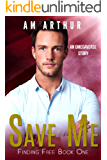 Save Me: An Omegaverse Story (Finding Free Book 1)