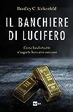 Il banchiere di Lucifero: Come ho distrutto il segreto bancario svizzero