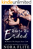 Where We Ended (Where We Began Duet Book 2)