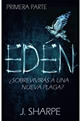 Edén - Primera parte (Spanish Edition) Kindle Edition