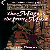 The Mage in the Iron Mask: Forgotten Realms: The Nobles, Book 4