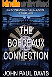 The Bordeaux Connection: A White Hart Prequel (The White Hart)