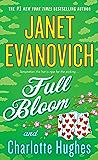 Full Bloom (Janet Evanovich's Full Series Book 5)
