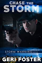Chase the Storm (Storm Warning Book 2) Kindle Edition
