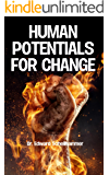 Human Potentials for Change