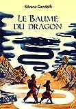 Le Baume du dragon