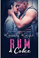 Rum & Coke: A Slow Burn Romance (Saddles & Racks Book 4) Kindle Edition