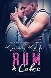 Rum & Coke (Saddles & Racks Book 4)