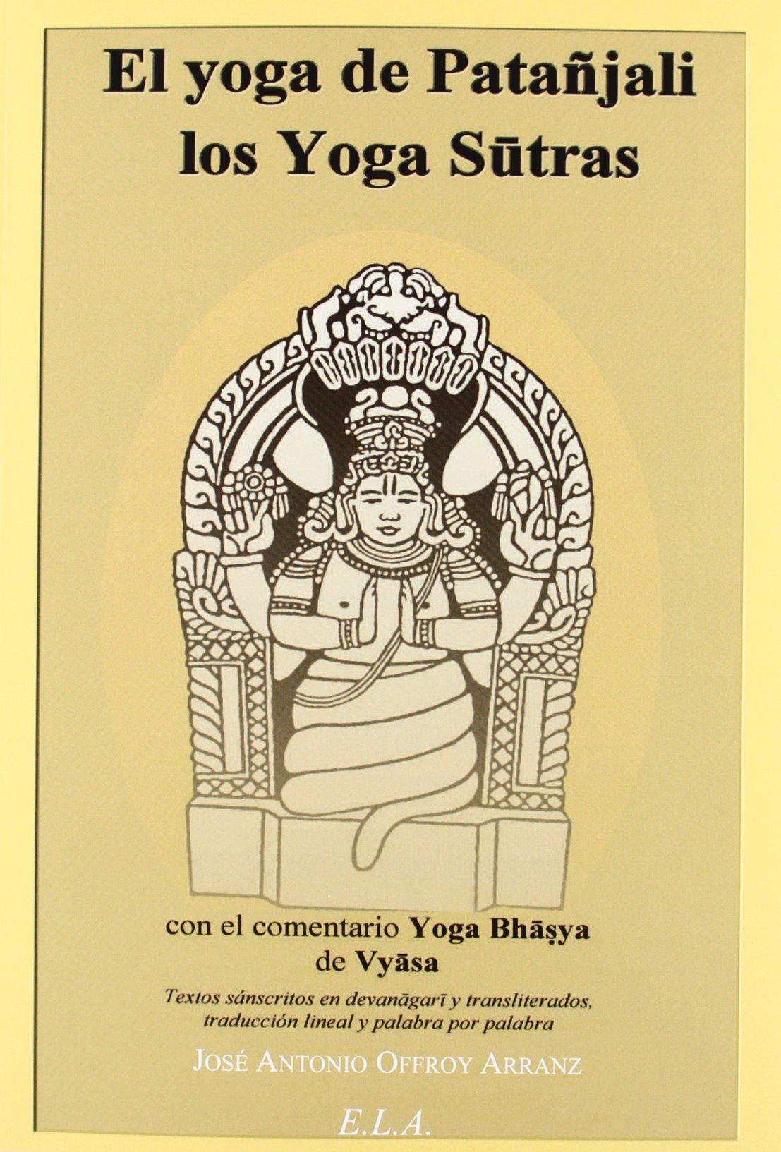 El yoga de Patánjali : los yogas sutras: Laksmana ...