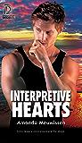 Interpretive Hearts (Dreamspun Desires Book 94)