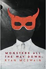 Monsters All the Way Down Kindle Edition