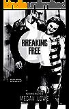 Breaking Free (Rocking Racers Book 6)