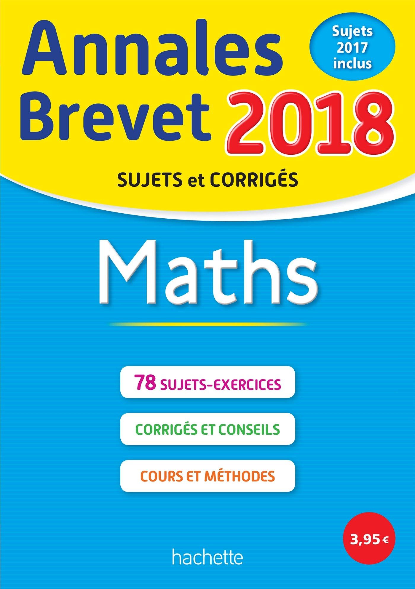 Annales Brevet 2018 Maths (Annales du Brevet): Amazon.es: Philippe Rousseau, Malorie Gorillot, Sébastien Dessaint: Libros en idiomas extranjeros