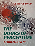 The Doors of Perception (Classics To Go)
