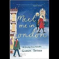 Meet Me in London: A Novel
