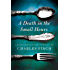 A Death in the Small Hours: A Mystery (Charles Lenox Mysteries Book 6)