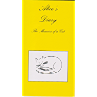 Alice's Diary: The Memoirs of a Cat (English Edition)