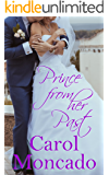 Prince From Her Past: Contemporary Christian Romance (The Brides of Belles Montagnes Book 4)